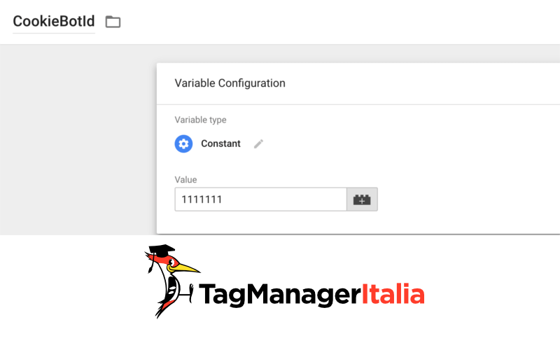 step 1 costante cookiebotid google tag manager