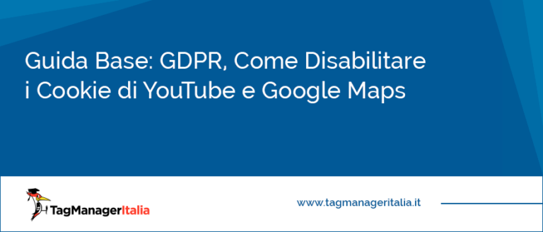 guida base gdpr come disabilitare cookie youtube google maps