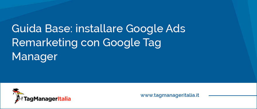 installare remarketing con google tag manager