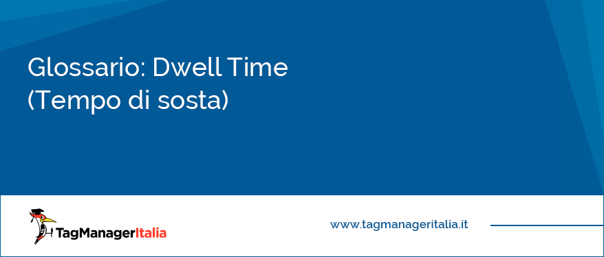 glossario-dwell-time