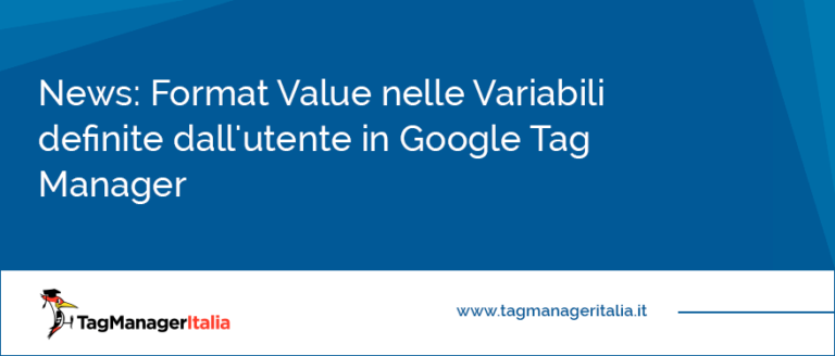 Format Value nelle Variabili definite dall'utente in Google Tag Manager