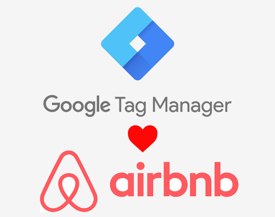 tag manager loves airbnb