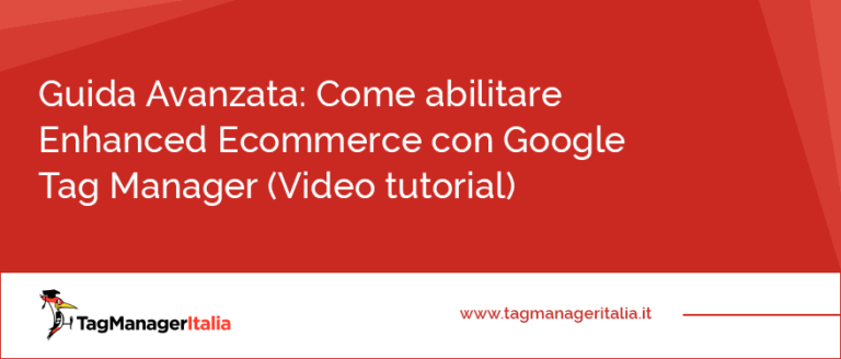 abilitare enhanced ecommerce con google tag manger