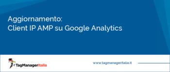 Aggiornamento: Client ID AMP su Google Analytics