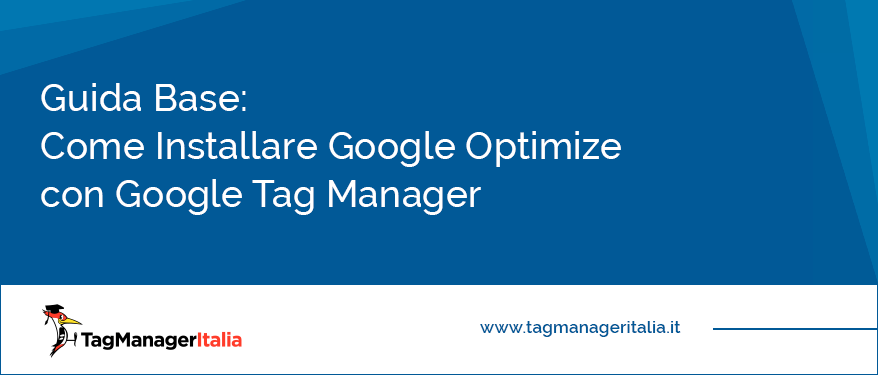 guida base installare google optimize google tag manager