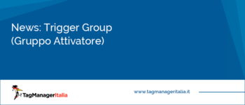 News: Trigger Group (Gruppo Attivatore)