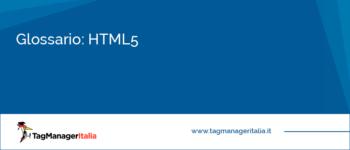 Glossario: HTML5
