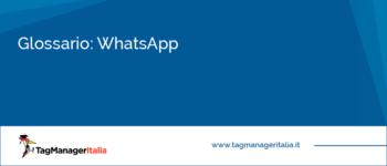 Glossario: WhatsApp