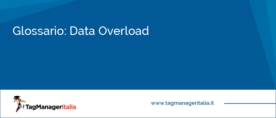data overload eccesso dati tracking analytics