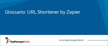 Glossario: URL Shorter by Zapier