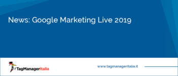 News: Google Marketing Live 2019