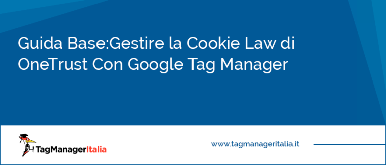 Guida Base Come gestire la Cookie Law con OneTrust