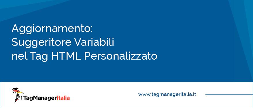 aggiornamento suggeritore variabili tag html personalizzato