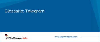 Glossario: Telegram