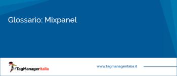 Glossario: Mixpanel