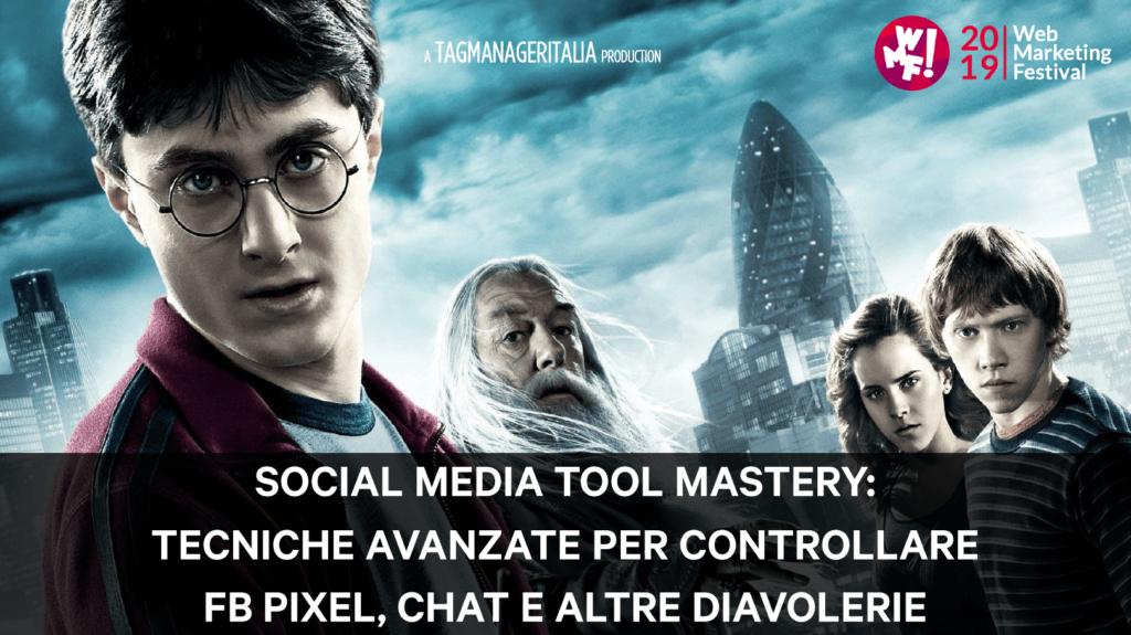 Social Media Tool Mastery tecniche avanzate per controllare FB Pixel Chat e altre diavolerie