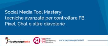 Social Media Tool Mastery - Approfondimento dello speech WMF19