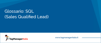 Glossario: SQL (Sales Qualified Lead)
