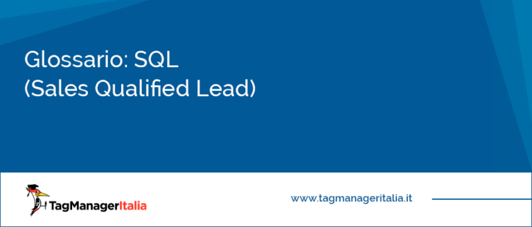Glossario SQL Sales Qualified Lead