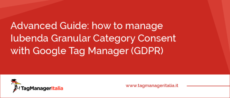Advanced Guide - how to manage Iubenda Granular Category Consent with Google Tag Manager (GDPR)
