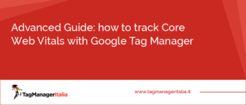 Advanced Guide: how to track Core Web Vitals with Google Tag Manager