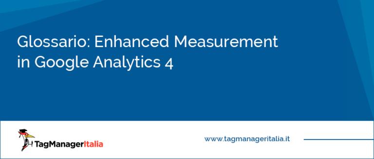 Glossario Enhanced Measurement in Google Analytics 4