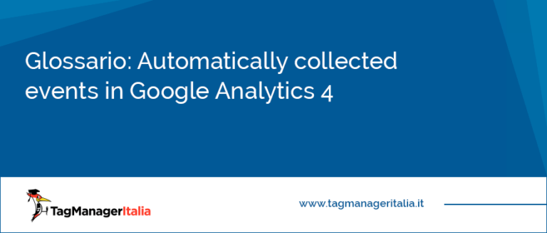 Glossario Automatically collected events in Google Analytics 4