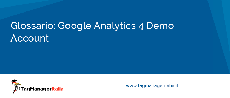 Glossario Google Analytics 4 Demo Account