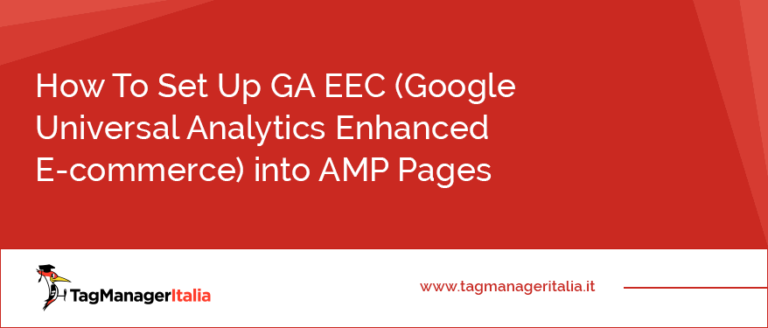 How To Set Up GA EEC (Google Universal Analytics Enhanced E-commerce) into AMP Pages