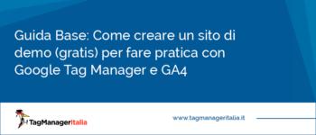Guida Base: Come creare un sito di demo (gratis) per fare pratica con Google Tag Manager e GA4