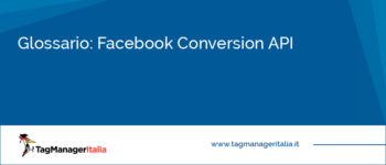 Glossario: Facebook Conversion API