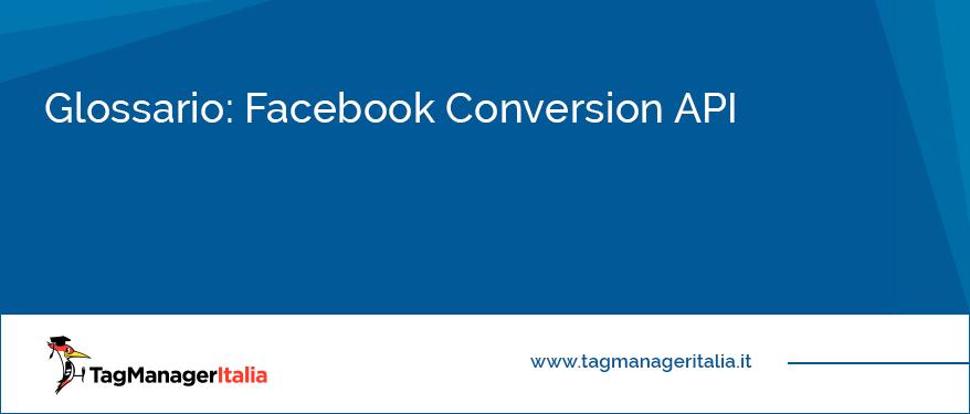 Glossario Facebook Conversion API