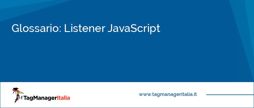Glossario Listener JavaScript