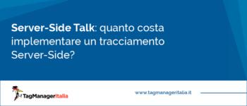 [Server-Side Talk] Ma quanto costa implementare un tracciamento Server-Side?