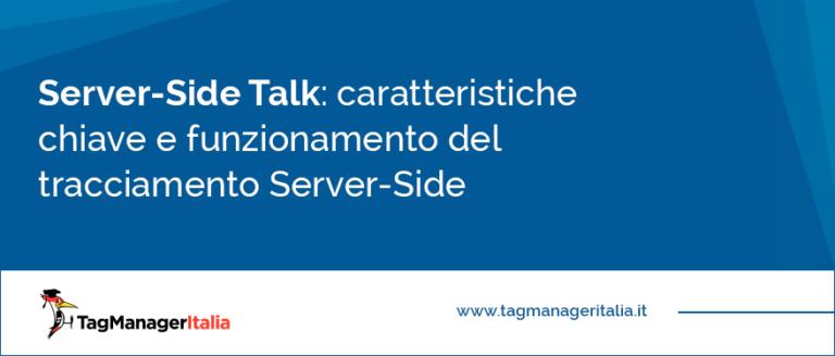 caratteristiche chiave e funzionamento del tracciamento Server-Side