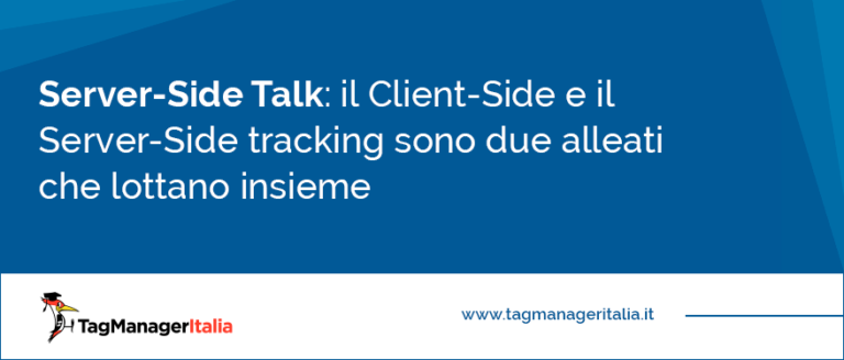 il Client-Side e il Server-Side tracking sono due alleati che lottano insieme