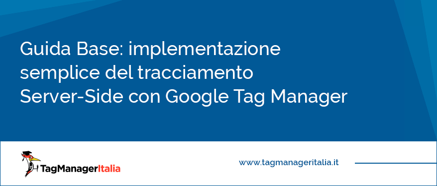 implementazione server-side tracking con Google Tag Manager