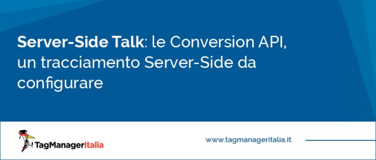 le Conversion API un tracciamento Server-Side da configurare
